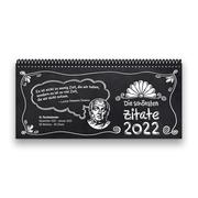 Tischkalender 2022 XL - Die schönsten Zitate, 1 Woche - 2 Seiten