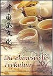 Die chinesische Teekultur