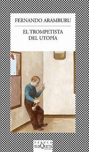 El trompetista del utopia