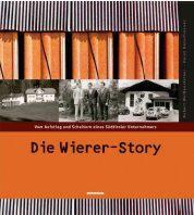 Die Wierer-Story