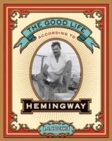 Good Life According to Hemingway