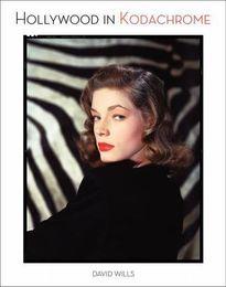 Hollywood in Kodachrome 1940-1949