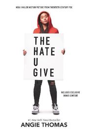 The Hate U Give (Film Tie-In)