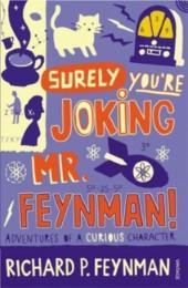 'Surely You're Joking, Mr Feynman!'