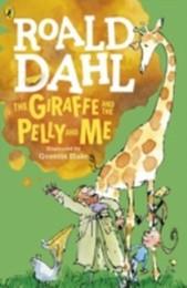 The Giraffe & the Pelly & Me