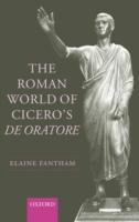 Roman World of Cicero's De Oratore