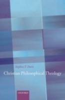 Christian Philosophical Theology