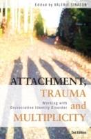 Attachment, Trauma and Multiplicity