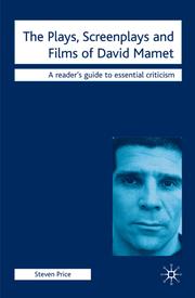 The Plays, Screenplays and Films of David Mamet