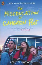 The Miseducation of Cameron Post (Film Tie-In)