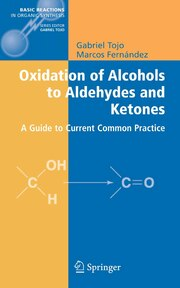 Oxidation of Alcohols to Aldehydes and Ketones