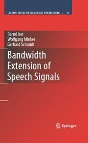 Bandwidth Extension of Speech Signals