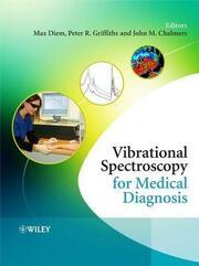 Vibrational Spectroscopy for Medical Diagnosis