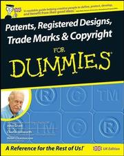 Patents, Registered Designs, Trade Marks & Copyright For Dummies
