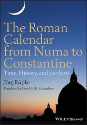 The Roman Calendar from Numa to Constantine