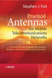 Practical Antennas for Mobile Telecommunications Networks