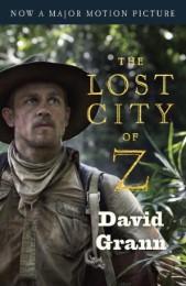 The Lost City of Z (Film Tie-In)