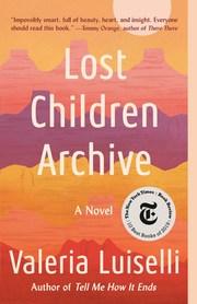 Lost Children Archive - Cover