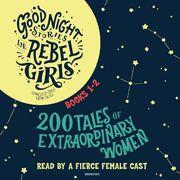 Good Night Stories for Rebel Girls 1+2