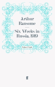 Six Weeks in Russia, 1919