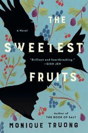 The Sweetest Fruits