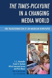 The Times-Picayune in a Changing Media World
