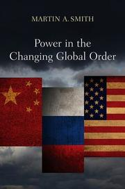 Power in the Changing Global Order