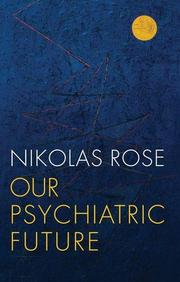 Our Psychiatric Future