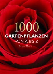 1000 Gartenpflanzen von A-Z