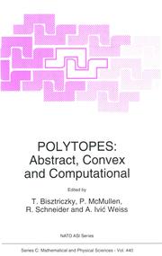 Polytopes: Abstract, Convex and Computational
