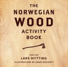The Norwegian Wood Activity Book