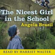 The Nicest Girl in the School (Abridged)