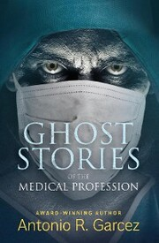 Ghost Stories of the Medical Profession
