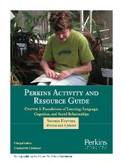 Perkins Activity and Resource Guide Chapter 2 - Foundations of Learning Language, Cognition, and Social Relationships