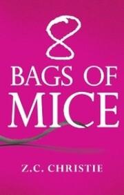 8 Bags of Mice
