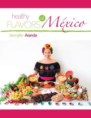 Healthy Flavors of Mexico