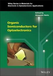 Organic Semiconductors for Optoelectronics