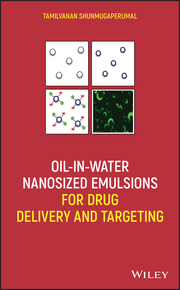 Oil-in-Water Nanosized Emulsions for Drug Delivery and Targeting