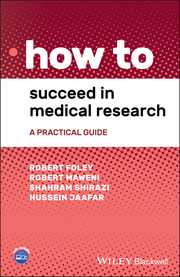 How to Succeed in Medical Research