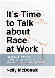 It's Time to Talk about Race at Work