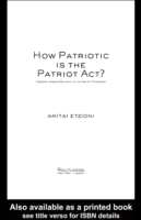 How Patriotic is the Patriot Act?