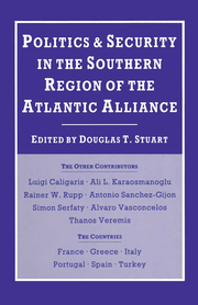 Politics and Security in the Southern Region of the Atlantic Alliance