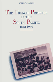 The French Presence in the South Pacific, 1842-1940
