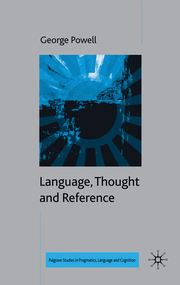 Language, Thought and Reference