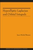 Hypoelliptic Laplacian and Orbital Integrals (AM-177)
