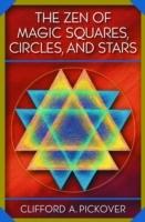 Zen of Magic Squares, Circles, and Stars