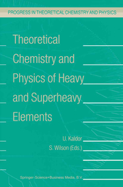 Theoretical Chemistry and Physics of Heavy and Superheavy Elements