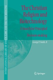 The Christian Religion and Biotechnology