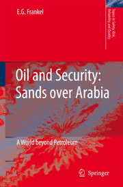 Oil and Security: Sands over Arabia