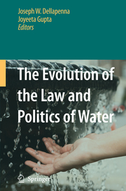 The Evolution of the Law and Politics of Water